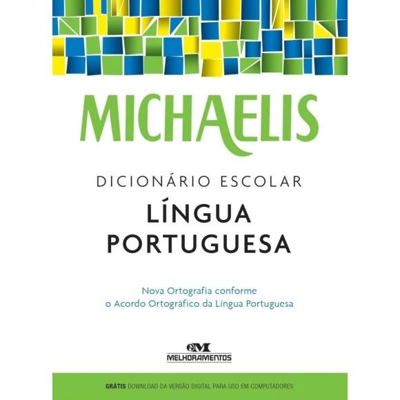 Dicionário Escolar Língua Portuguesa - Michaelis